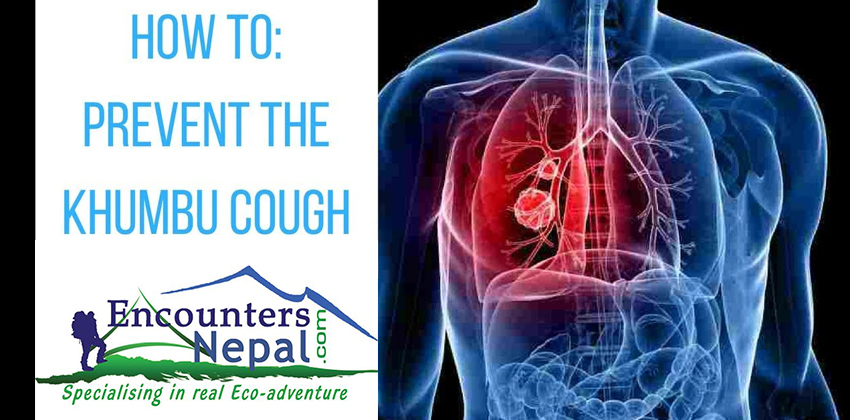 The KHUMBU COUGH